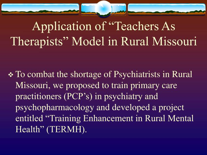 """Application of """"Teachers As Therapists"""" Model in Rural Missouri"""