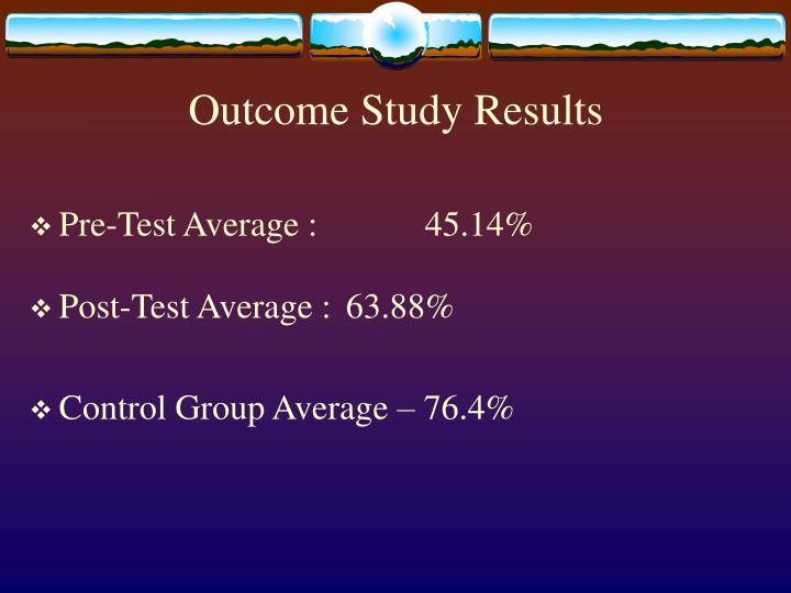 Outcome Study Results