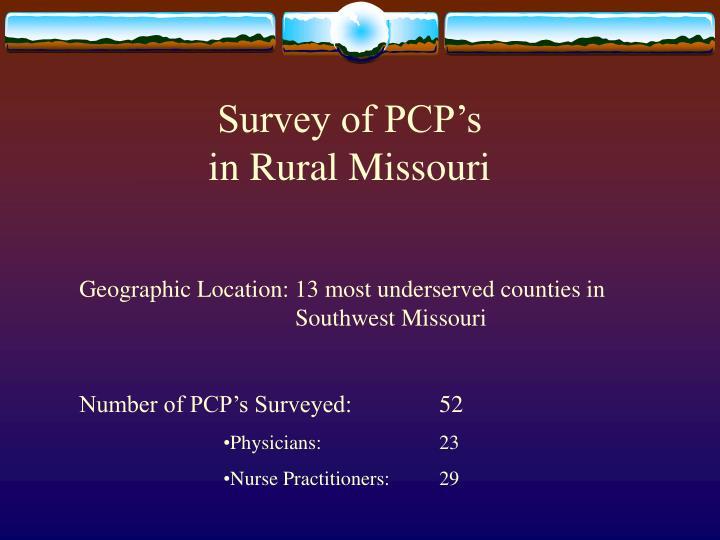 Survey of PCP's