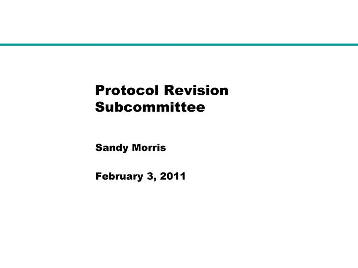 protocol revision subcommittee n.