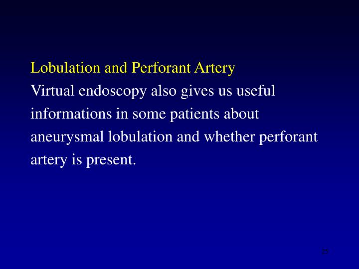 Lobulation and Perforant Artery
