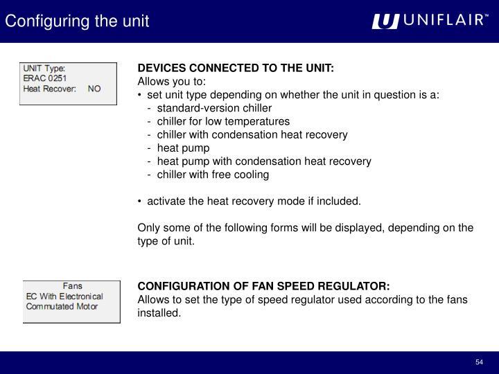 Configuring the unit