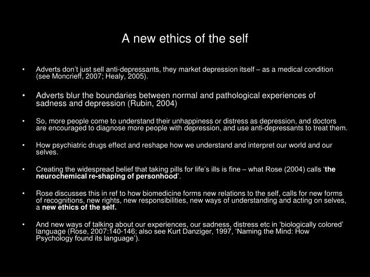 A new ethics of the self