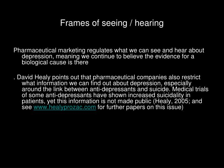 Frames of seeing / hearing