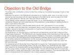 objection to the old bridge