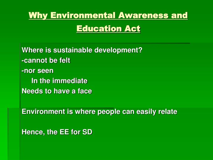 Why Environmental Awareness and Education Act