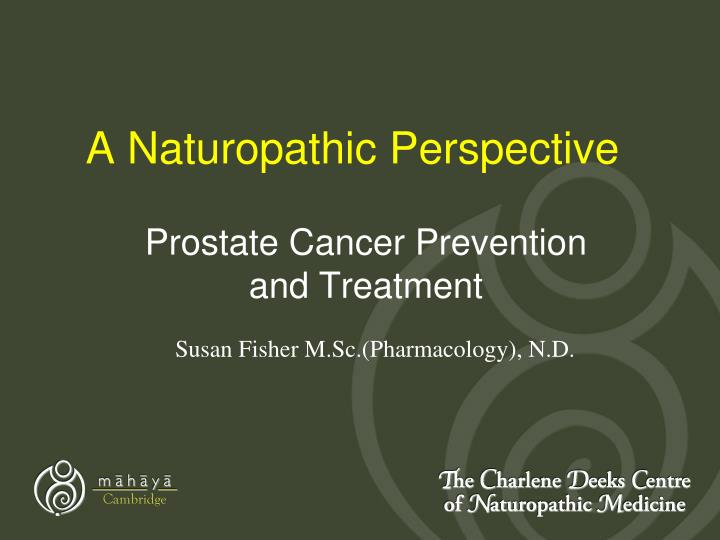 a naturopathic perspective