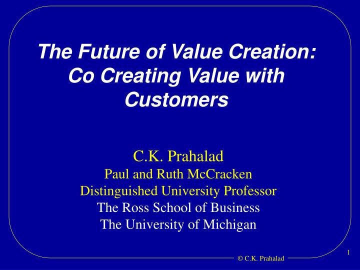 the future of value creation co creating value with customers n.