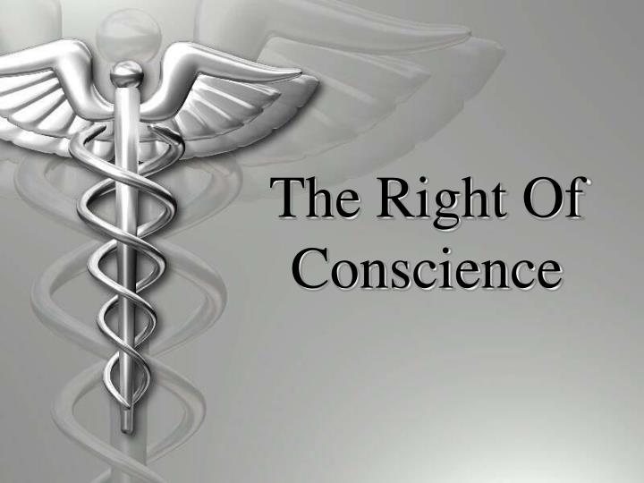 the right of conscience n.