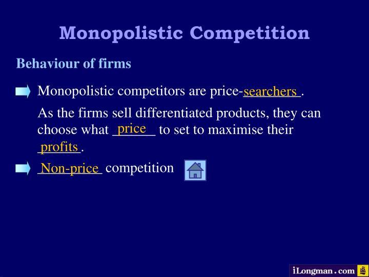 Monopolistic competitors are price-