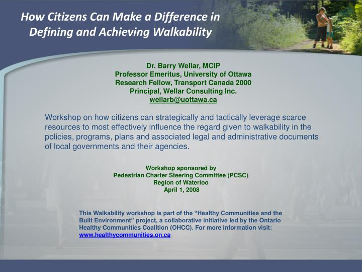 How citizens can make a difference in defining and achieving walkability