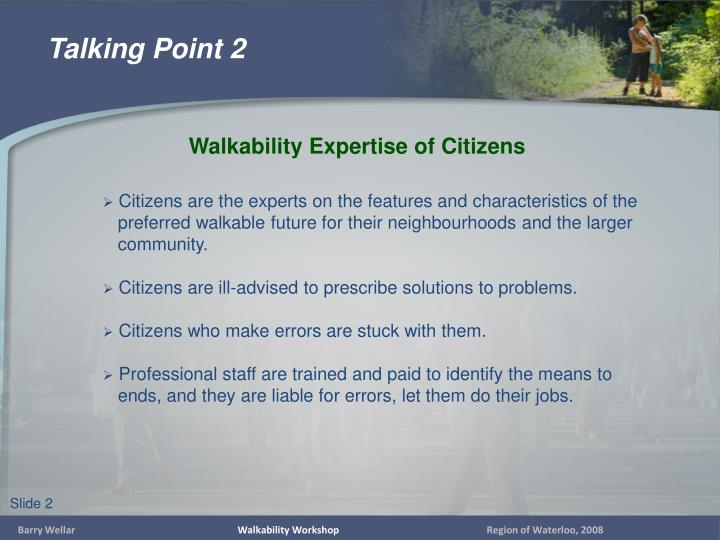 Citizens are the experts on the features and characteristics of the