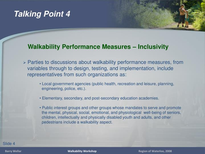 Parties to discussions about walkability performance measures, from