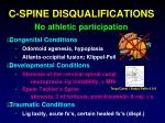 c spine disqualifications