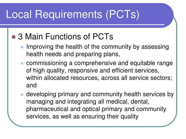 Local Requirements (PCTs)