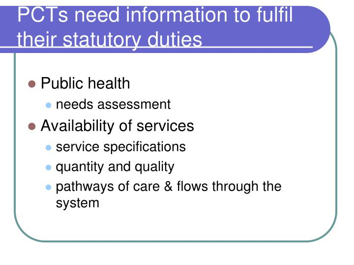 PCTs need information to fulfil their statutory duties