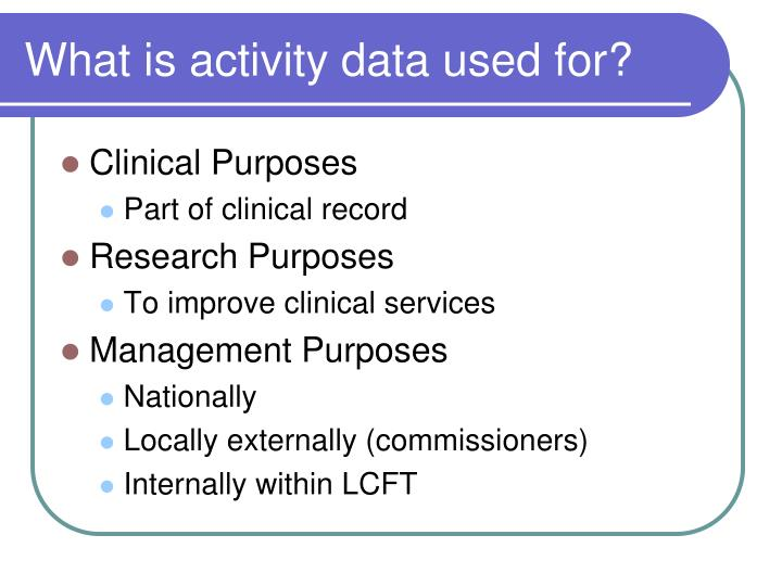 What is activity data used for