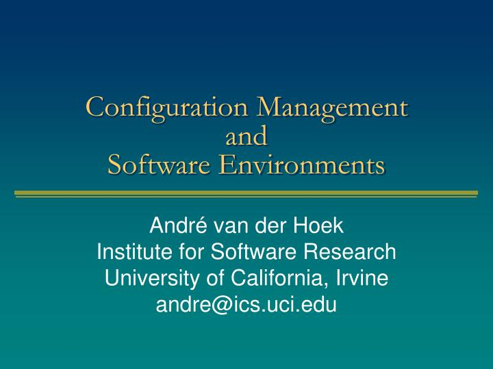 configuration management and software environments n.