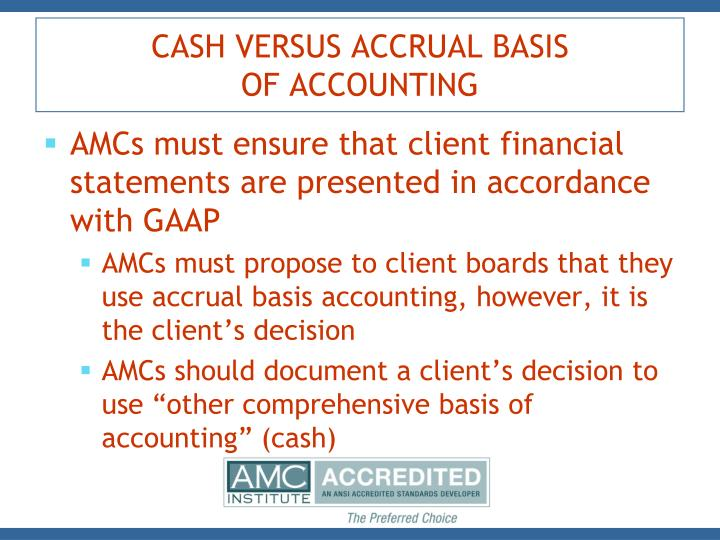 accrual basis vs cash basis Our bank used cpa-prepared financials on the accrual basis last year to calculate cashflow available to service debt and qualify schedule b indicates cash basis.