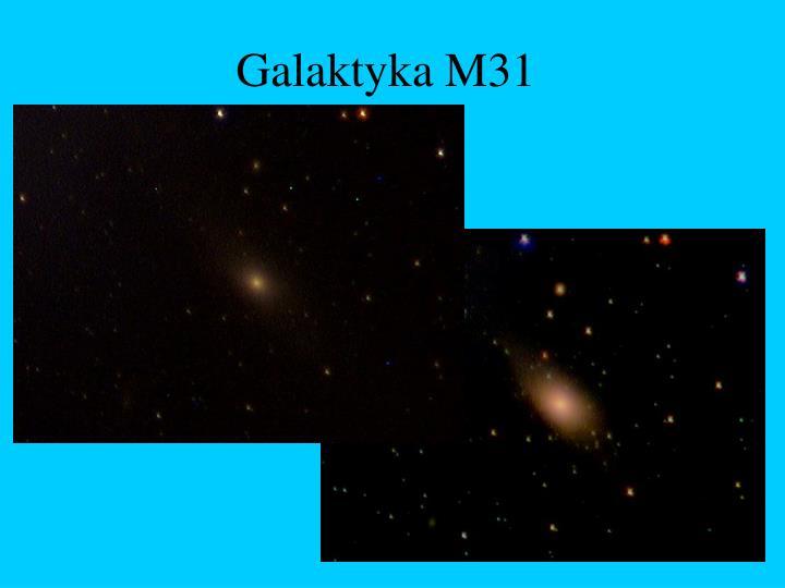 Galaktyka M31