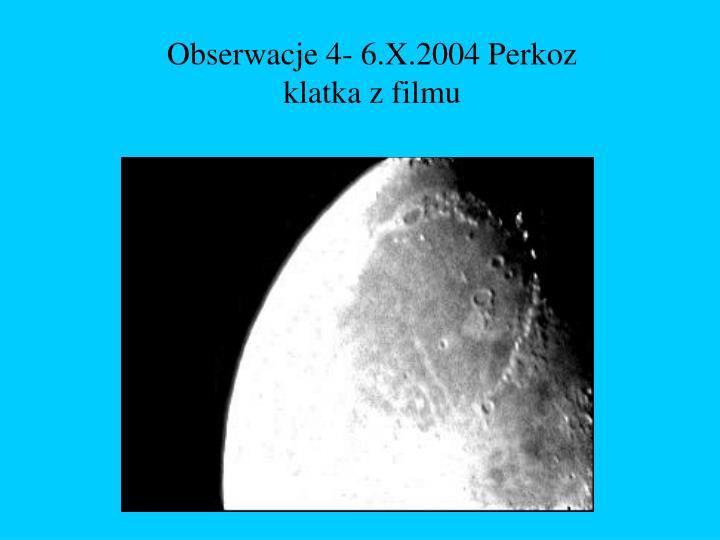 Obserwacje 4- 6.X.2004 Perkoz