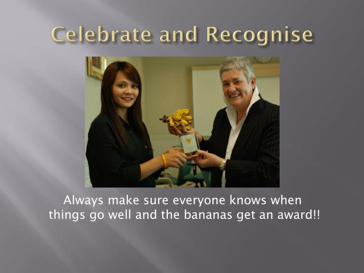 Celebrate and Recognise