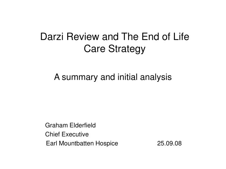 darzi review and the end of life care strategy n.