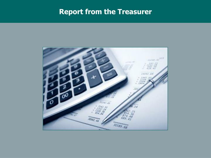 Report from the Treasurer