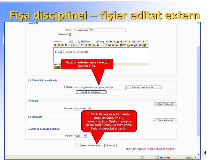 Fişa disciplinei – fişier editat extern