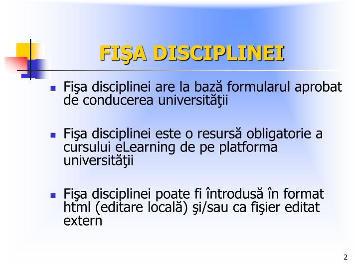 Fi a disciplinei