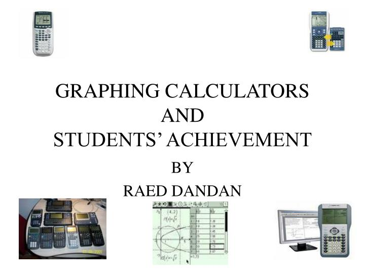 Graphing calculators and students achievement