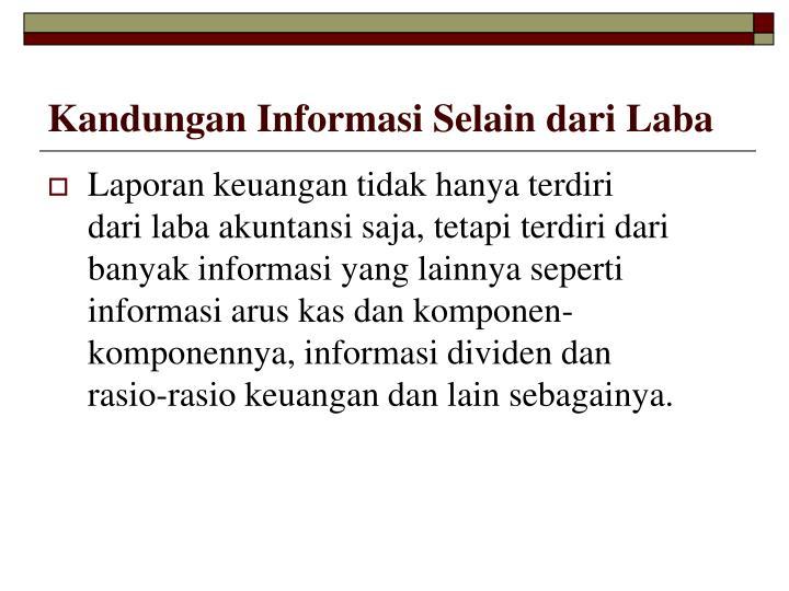 Kandungan Informasi Selain dari Laba