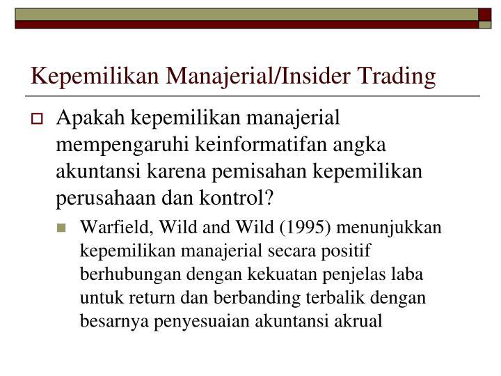Kepemilikan Manajerial/Insider Trading
