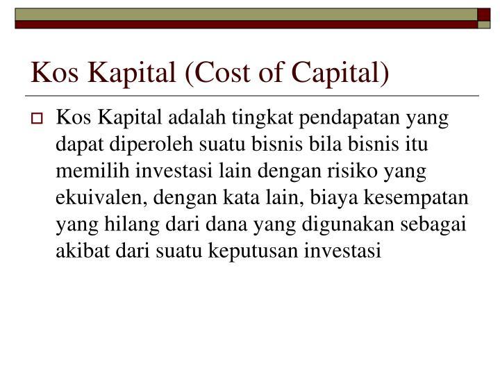 Kos Kapital (Cost of Capital)