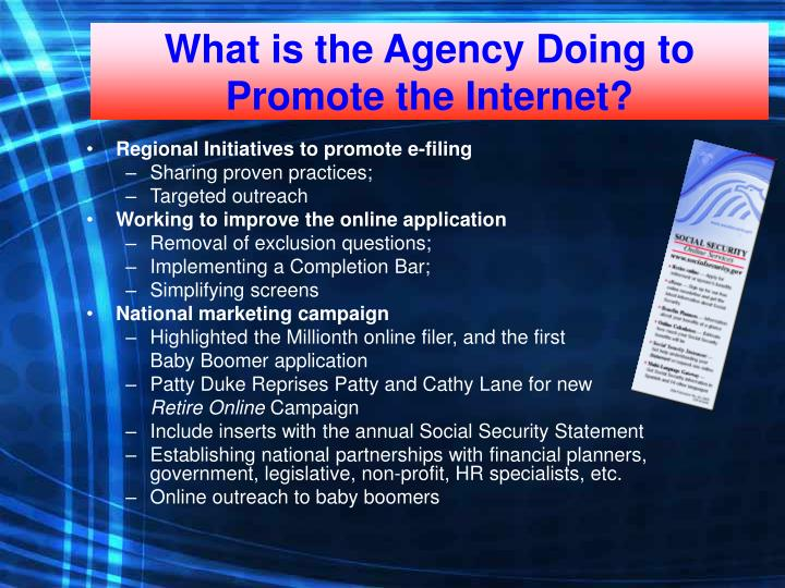 What is the Agency Doing to Promote the Internet?