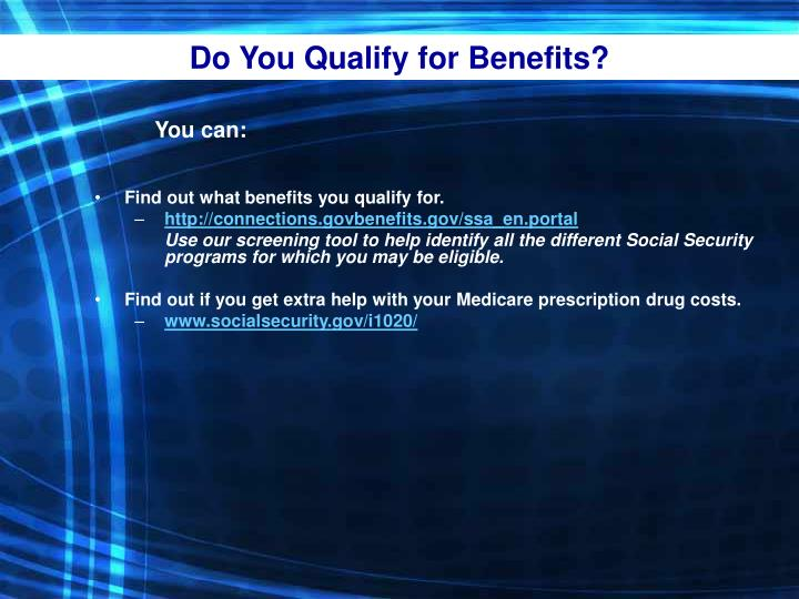 Do You Qualify for Benefits?