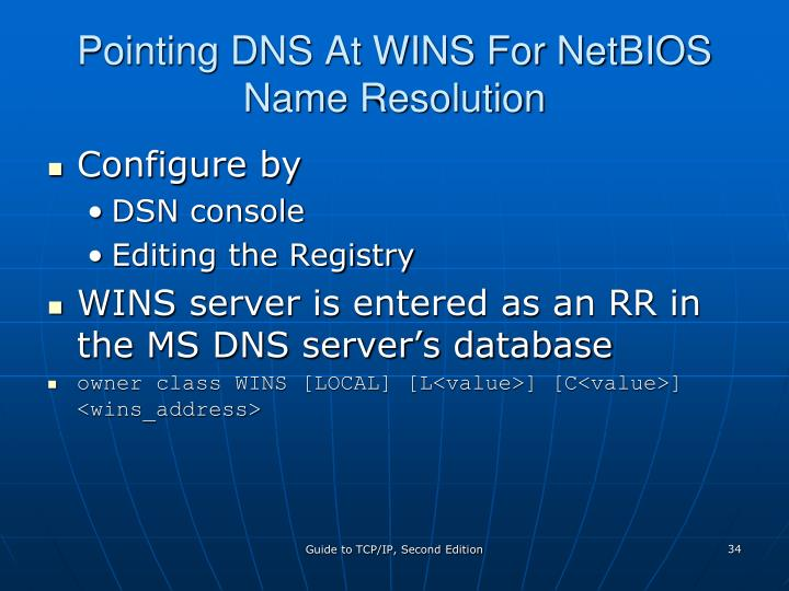 Pointing DNS At WINS For NetBIOS Name Resolution