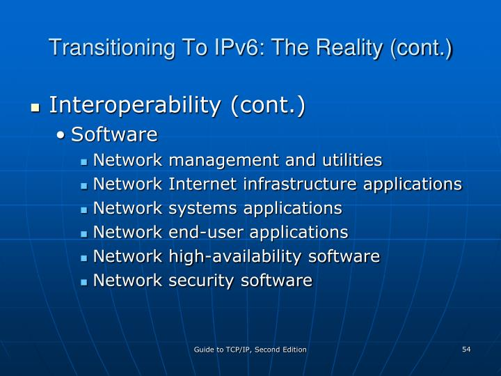 Transitioning To IPv6: The Reality (cont.)