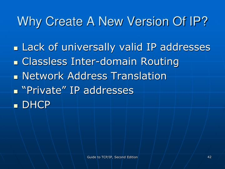 Why Create A New Version Of IP?