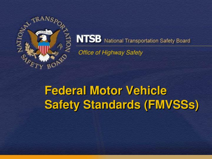 Federal Motor Vehicle Safety Standards