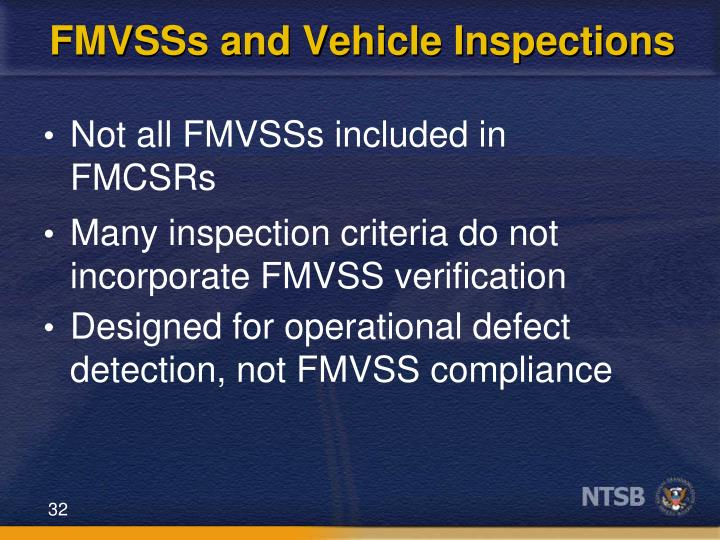 FMVSSs and Vehicle Inspections