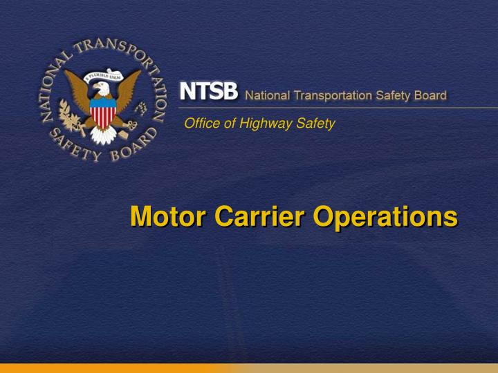 Motor Carrier Operations
