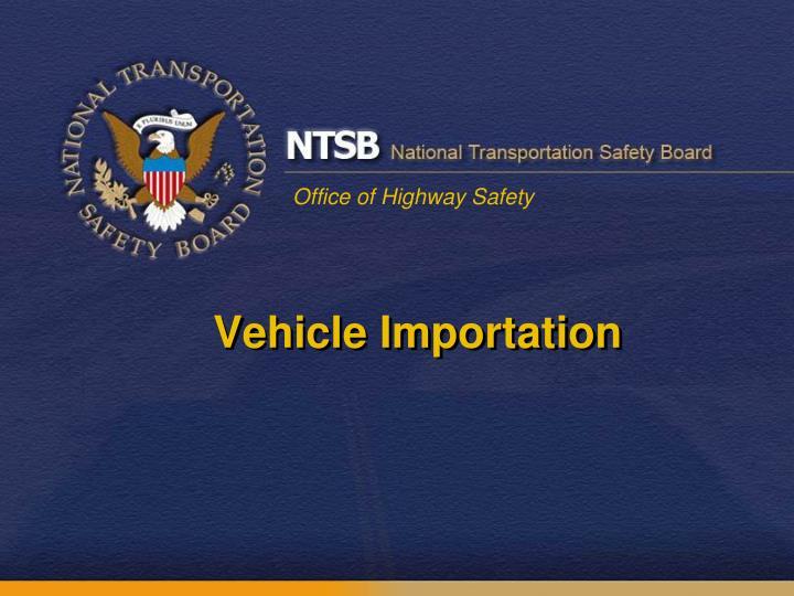 Vehicle Importation