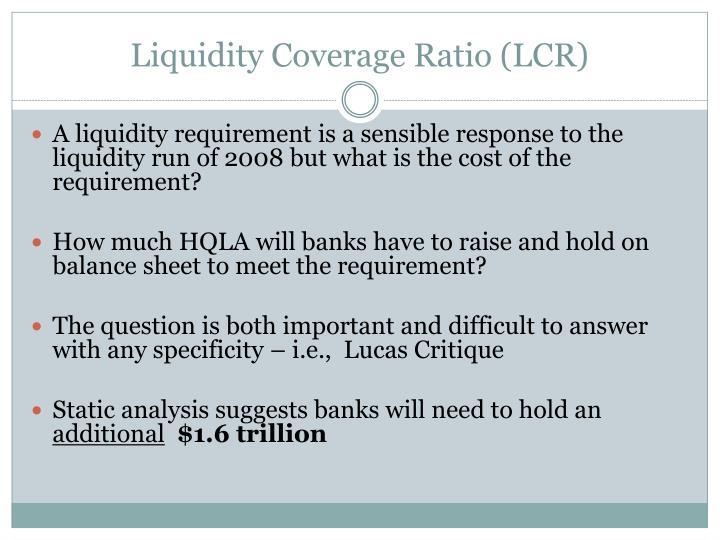 Liquidity Coverage Ratio (LCR)