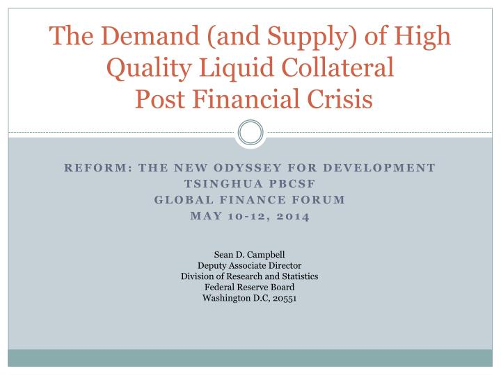 The demand and supply of high quality liquid collateral post financial crisis