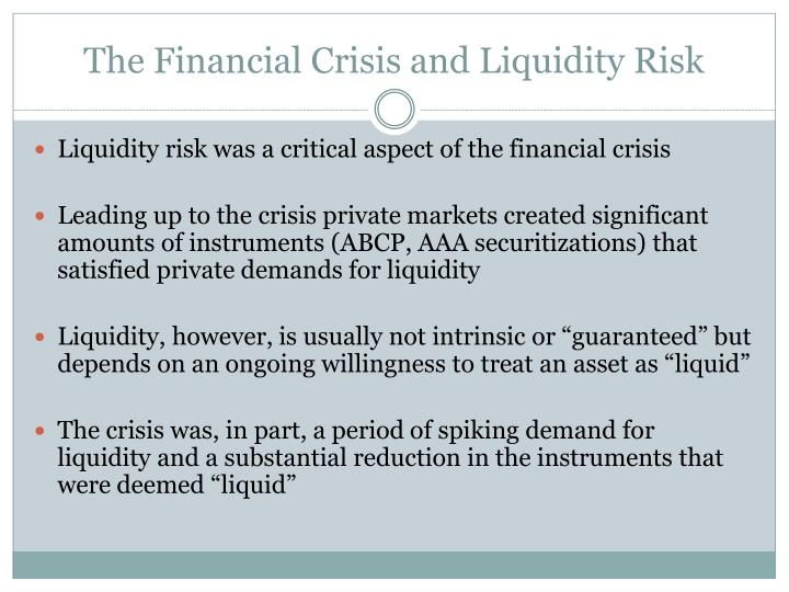 The financial crisis and liquidity risk