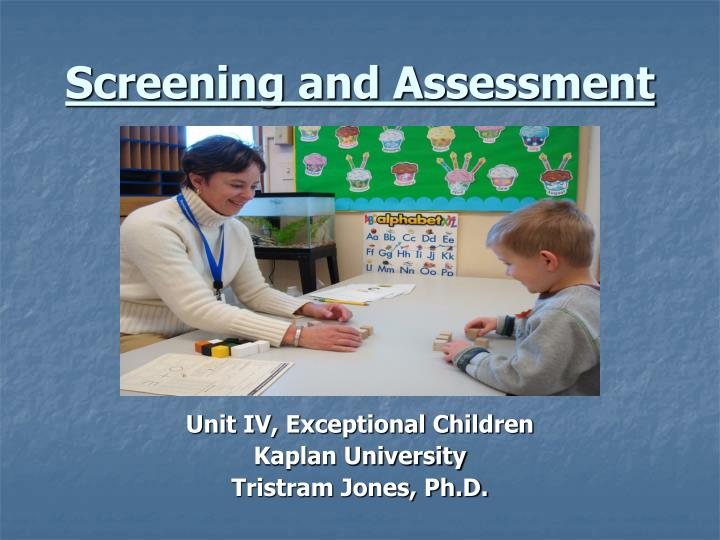 screening and assessment n.