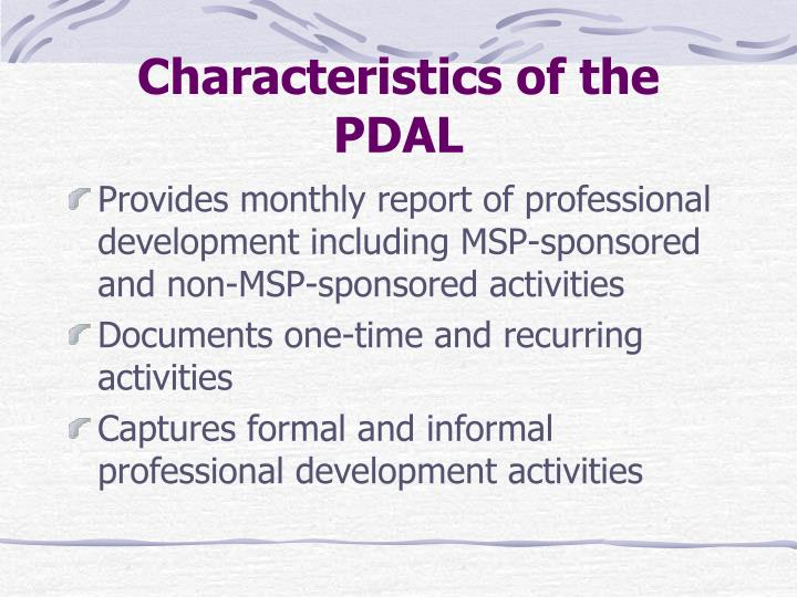 Characteristics of the PDAL