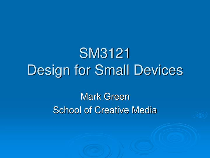 sm3121 design for small devices n.