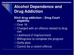 alcohol dependence and drug addiction15